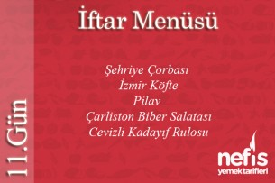 Ramazan 11.Gün İftar Menüsü Tarifi