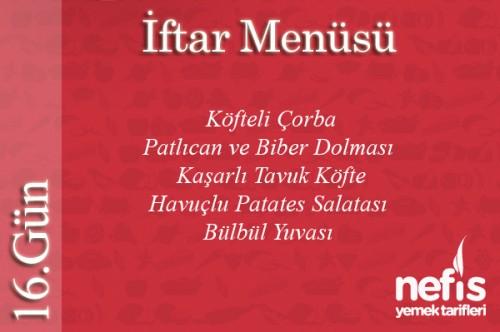 Ramazan 16.Gün İftar Menüsü Tarifi