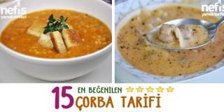 en beğenilen 15 çorba tarifi - iftar menüleri