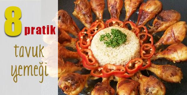 iftara özel kolay tavuk yemekleri - iftar menüleri