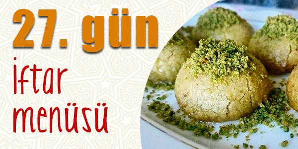 27. gün iftar menüsü