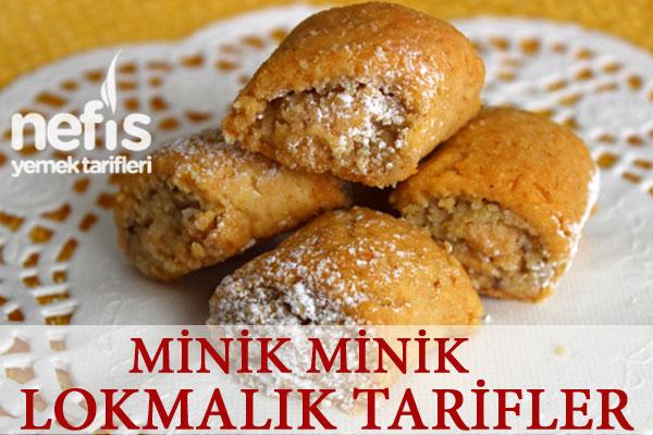 Minik Minik Lokmalık Tarifler Tarifi
