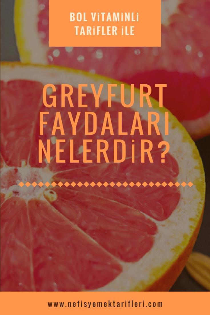 Greyfurtun Faydaları Nelerdir