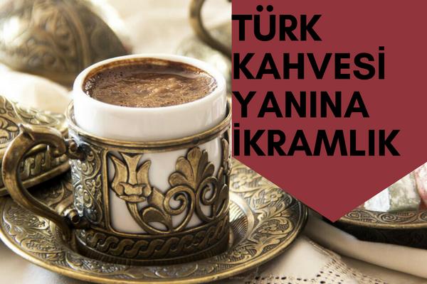 Türk Kahvesi Yanına İkramda Sunabileceğiniz Alternatifler Tarifi