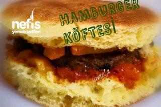 Hamburger Köftesi Yapımı Tarifi