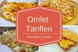 Omlet Tarifleri- Çeşit Çeşit En Lezzetli 13 Omlet Tarifi