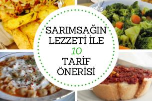 Sarımsaklı Yemek Tarifleri Karşı Koyamayacağınız 10 Lezzet Tarifi