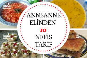 Anneanne Eli Değmiş 10 Nefis Tarif Tarifi