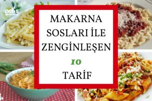 Makarna Sosları Kolay ve Değişik 10 Tarif Tarifi
