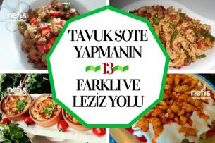 Tavuk Sote Tarifi Lezzetli ve Doyurucu 13 Değişik Tarif
