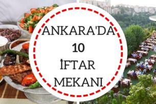 Ankara iftar mekanları