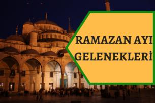 ramazan gelenekleri