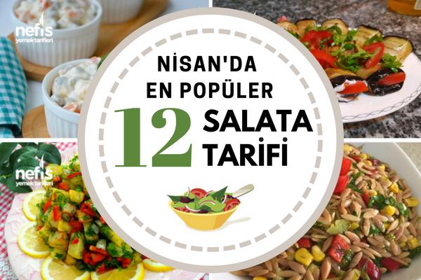 2018 Nisan Ayı En Beğenilen Salata Önerileri Tarifi