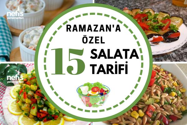 Ramazan'a özel 15 nefis salata tarifi Tarifi