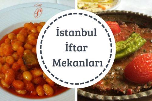 İstanbul İftar Mekanları Leziz ve Doyurucu İftar Deneyimi 6 Tavsiye Tarifi