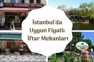 İstanbul'un En Ucuz İftar Mekanları – 11 Farklı Restoran Tarifi