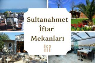Sultanahmet Meşhur İftar Mekanları – En İyiler Tarifi