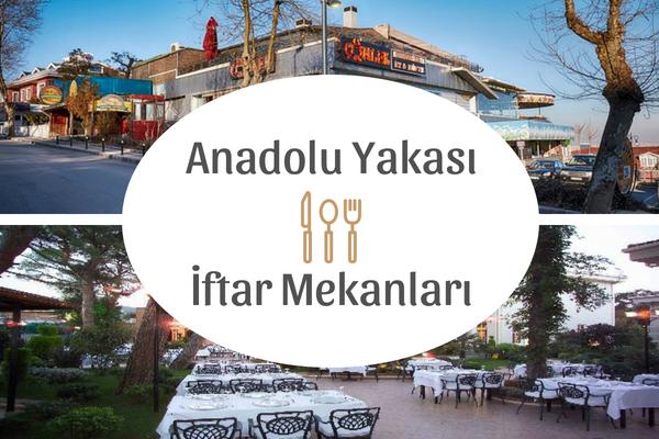Anadolu Yakası İftar Mekanları