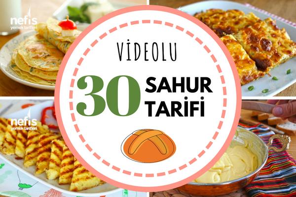 Videolu Sahur Yemekleri -Pratik Tok Tutan Tarifler Tarifi