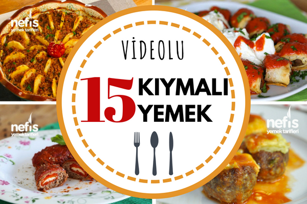 Birbirinden Lezzetli Videolu Denenmiş Kıymalı Yemek Tarifleri Tarifi