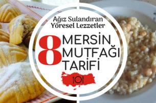 Mersin Yemekleri Tamamı Denenmiş 8 Yöresel Tarif Tarifi