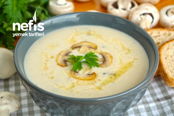 Mantar Çorbası Nasıl Hazırlanır? (videolu) Tarifi