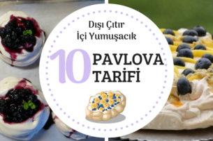 Pavlova Tarifi Dışı Çıtır İçi Yumuşak 10 Değişik Öneri