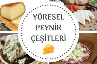 Yöresel Peynir Çeşitleri – Farklı Bölgelerden 10 Peynir ve Özellikleri Tarifi