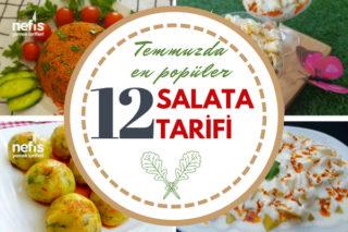Temmuz Ayında En Beğenilen 12 Farklı Salata Tarifi