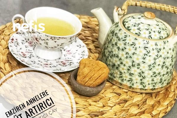 Emziren Anneler İçin Süt Artırıcı Ve Ödem Atıcı Çay