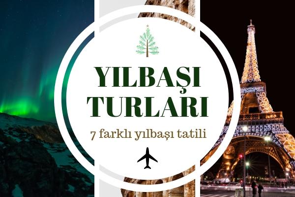 Yılbaşı Turları 2019 Dünyanın 7 Farklı Noktasında Tatil Fırsatları Tarifi
