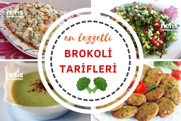 Brokoli Tarifleri – Brokoliyle Yapılan 15 Farklı ve Nefis Tarif Tarifi