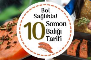 Somon Balığı Tarifleri: Pratik ve Lezzetli 10 Farklı Tarif Tarifi