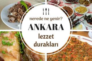 Ankara'da Ne Yenir? En Meşhur 10 Lezzet Durağı Tarifi