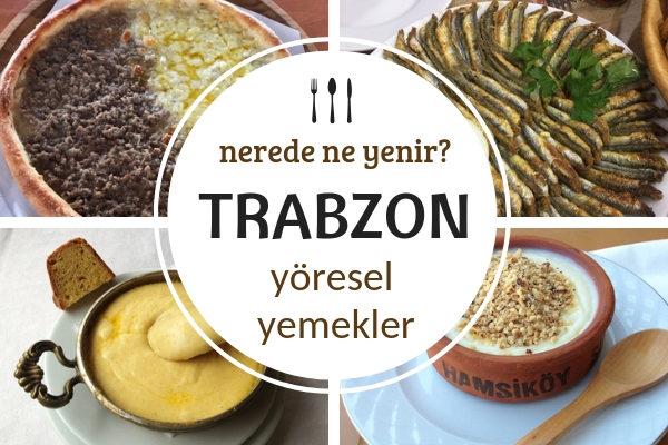 Trabzon'da Ne Yenir? Kalitesi Sabit En İyi 10 Restoran Tarifi