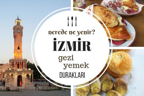 İzmir'de Ne Yenir? İzmir Gezi, Yemek ve Mekan Rehberi – 25 Tavsiye Tarifi