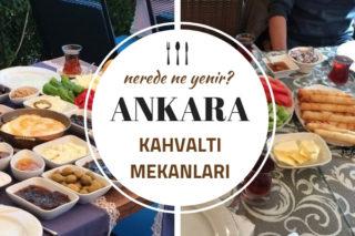 Ankara Kahvaltı Mekanları, En Doyurucu 10 Leziz Tavsiye Tarifi