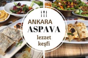 Aspava Keşfindeyiz! Ankara'nın İkramı En Bol 7 Kral Aspava Şubesi Tarifi