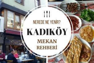 Kadıköy'de Ne Yenir? Kadıköy
