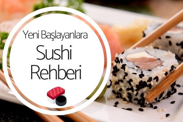 Sushi Çeşitleri: Yeni Başlayanlar İçin 10 Adımda Sushi Rehberi Tarifi