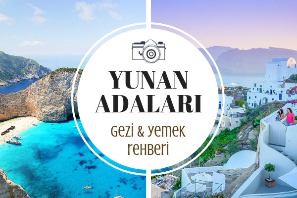 Yunan Adalarında Ne Yenir? Cennette Gibi Hissedeceğiniz 10 Ada Turu Tarifi