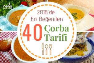 2018 Yılında Lezzeti Tavan Yapmış 40 Çorba Tarifi