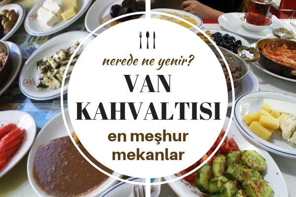 Van Kahvaltısı – Rekorlar Kitabına Girmiş 8 Cömert Kahvaltı Durağı Tarifi