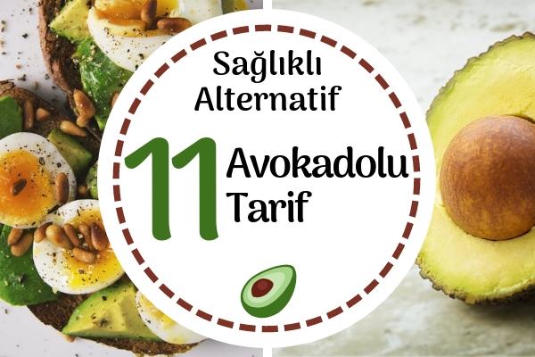 Avokado Tarifleri – Kahvaltıdan Ana Yemeğe Favoriniz Olacak 11 Tarif Tarifi