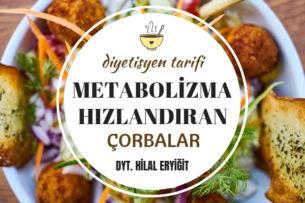 metabolizma hızlandıran çorba tarifi
