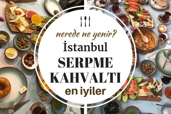 İstanbul Serpme Kahvaltı – Müdavimi Olacağınız En Doyurucu 10 Yer Tarifi