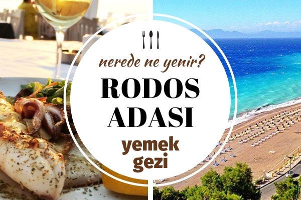 Rodos'ta Ne Yenir? En İyi 8 Meşhur Lezzet Durağı – Gezilecek Yerler Tarifi