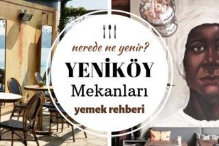 Yeniköy'de Ne Yenir? Müdavimi Olacağınız Kalitesi Sabit 10 Adres Tarifi