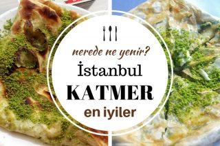 İstanbul'da Katmer Tatlısı Yiyebileceğiniz Damak Çatlatan 10 Mekan Tarifi