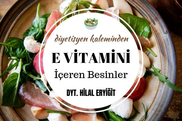 E Vitamini Nelerde Var? İçeriği Zengin Besin Listesi